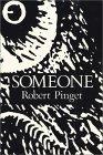 Someone Robert Pinget