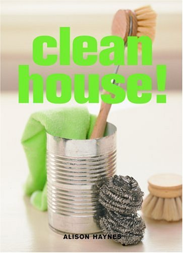 Clean House! Alison Haynes