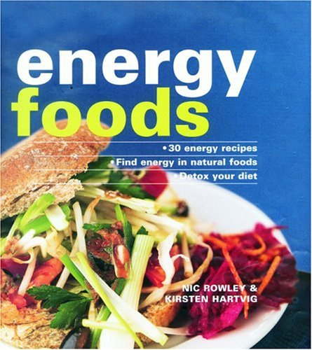 Energy Foods Nic Rowley