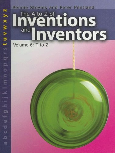 A to Z of Inventions and Inventors: T to Z  by  Pennie Stoyles