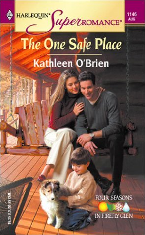 The One Safe Place (Four Seasons in Firefly Glen #4)  by  Kathleen OBrien