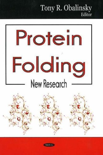 Protein Folding: New Reseach  by  Tony R. Obalinsky
