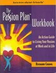 The Passion Plan Workbook  by  Richard Y. Chang