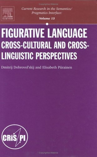 Figurative Language: Cross-Cultural and Cross-Linguistic Perspectives  by  Elisabeth Piirainen