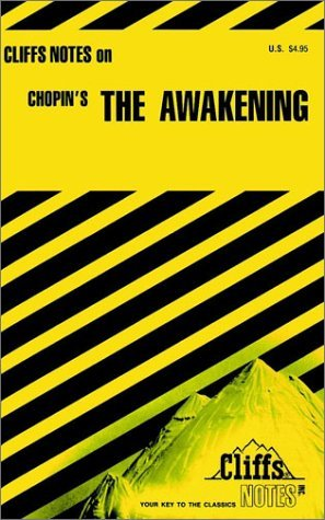 Kate Chopins The Awakening (Cliffs Notes)  by  Kay Carey
