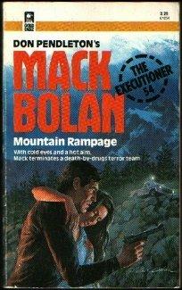 Mountain Rampage (Mack Bolan The Executioner, #54) E. Richard Churchill