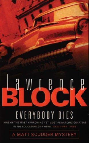 Everybody Dies Lawrence Block