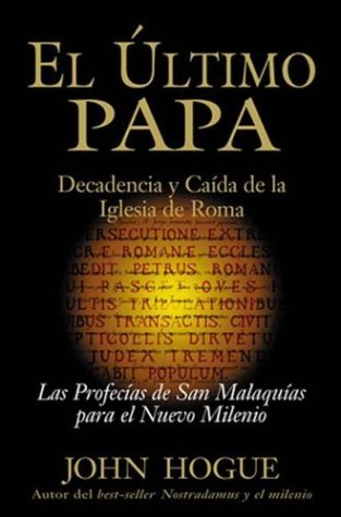 El Ultimo Papa/ the Last Pope  by  John Hogue