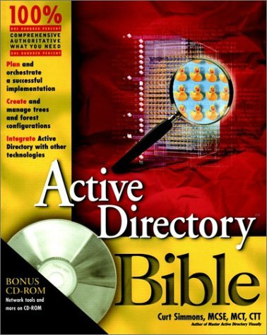 Active Directory Bible [With CDROM]  by  Curt Simmons