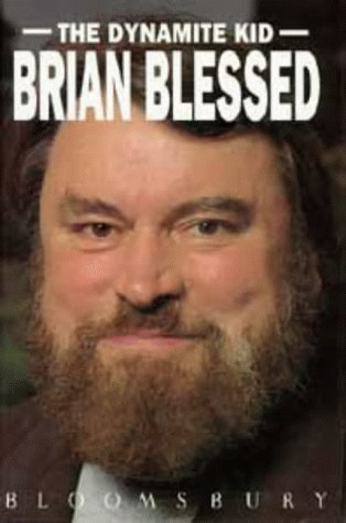 The Dynamite Kid  by  Brian Blessed