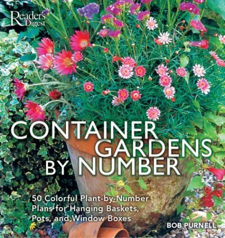 Container Gardens  by  Number by Readers Digest Association