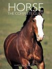 Horse: The Complete Guide  by  Mary Gordon Watson