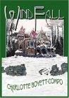 Windfall (WindLegend Prequel #0)  by  Charlotte Boyett-Compo