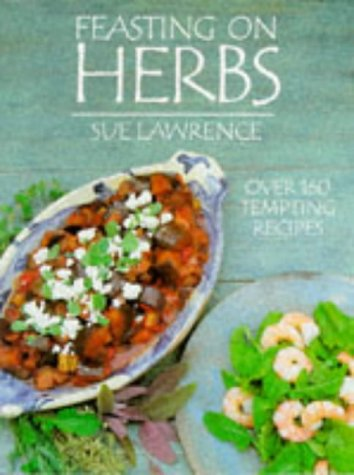 Feasting on Herbs  by  Sue Lawrence