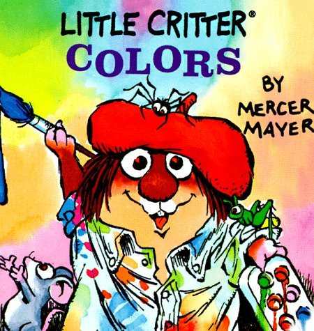 Little Critters Colors (A Chunky Book) Mercer Mayer