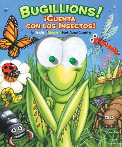 Bugillions! / Cuenta Con Las Insectos!: An English/Spanish Book About Counting  by  Allia Zobel Nolan