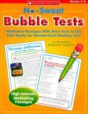No Sweat Bubble Tests: Nonfiction Passages With Short Tests to Get Kids Ready for Standardized Reading Tests Maria Chang