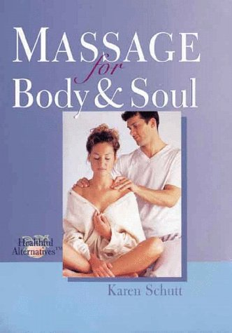 Massage For Body & Soul Karin Schutt