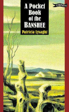 The Banshee: The Irish Death Messenger Patricia Lysaght