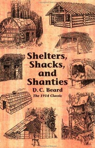 Shelters Shacks and Shanties(2 Daniel Carter Beard