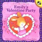Emilys Valentine Party  by  Claire Masurel