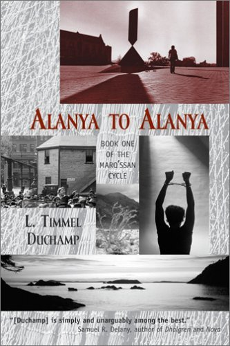 Alanya to Alanya (Marqssan Cycle, #1)  by  L. Timmel Duchamp