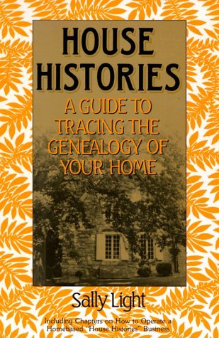 House Histories  by  Sally Light