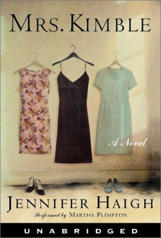 Mrs. Kimble  by  Jennifer Haigh