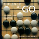 The Book of Go: Portable Go Set Included  by  William S. Cobb