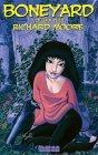 Boneyard, Volume 2  by  Richard   Moore