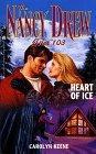 Heart of Ice (Nancy Drew: Files, #103)  by  Carolyn Keene