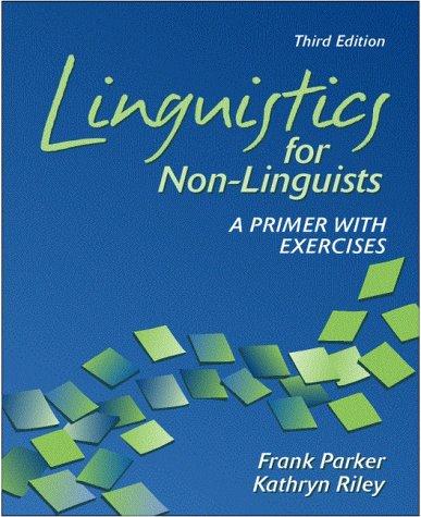 Linguistics For Non Linguists Frank Parker