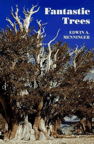 Fantastic Trees  by  Edwin A. Menninger
