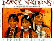 Many Nations: An Alphabet of Native America Joseph Bruchac
