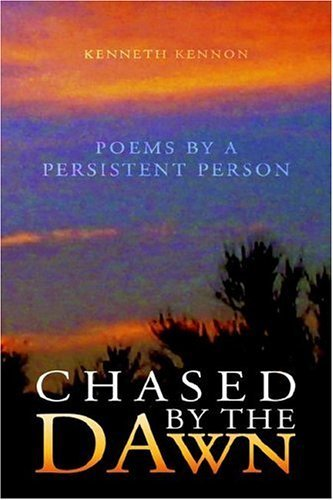 Chased the Dawn by Kenneth Kennon