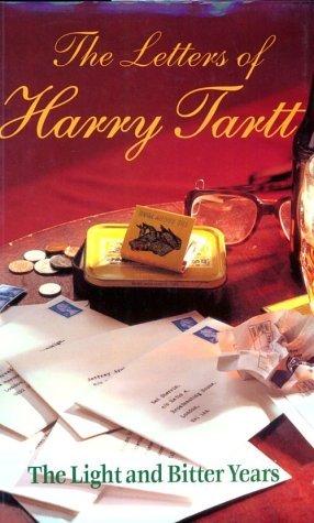 The Letters of Harry Tartt Harry Tartt