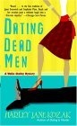 Dating Dead Men: A Wollie Shelley Mystery  by  Harley Jane Kozak