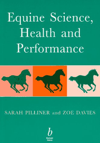 Equine Science, Health and Performance Sarah Pilliner