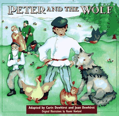 Peter and the Wolf [With CD]  by  Carin Dewhirst