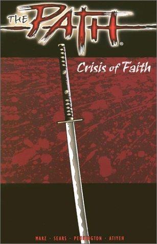 The Path: Crisis of Faith  by  Ron Marz