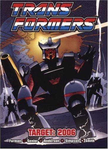 Transformers: Target 2006  by  Simon Furman