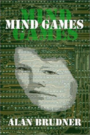 Mind Games  by  Alan Brudner