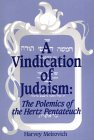 A Vindication of Judaism: The Polemics of the Hertz Pentateuch Harvey Warren Meirovich