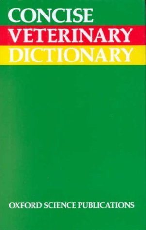 Concise Veterinary Dictionary C.M. Brown