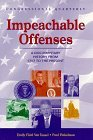 Impeachable Offenses: A Documentary History from 1787 to the Present Emily Field Van Tassel