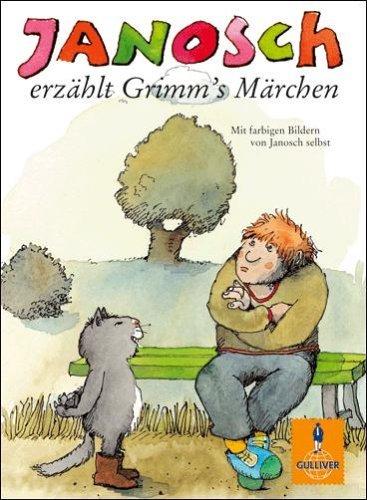Janosch Erzahlt Grimms Marchen  by  Janosch