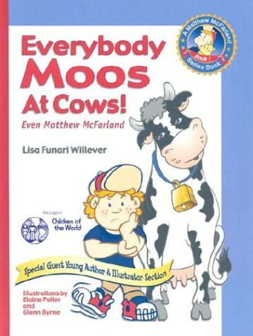 Everybody Moos at Cows! Even Matthew McFarland Lisa Funari-Willever