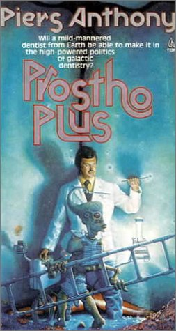 Prostho Plus  by  Piers Anthony