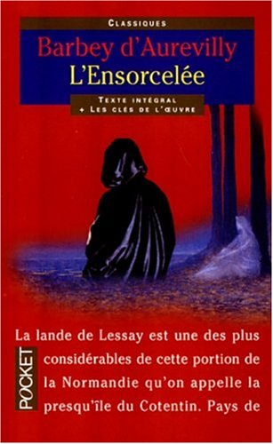 LEnsorcelée Jules Barbey-dAurevilly