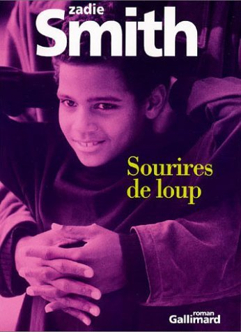 Sourires De Loup  by  Zadie Smith